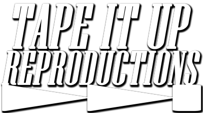 Tape It Up Reproductions